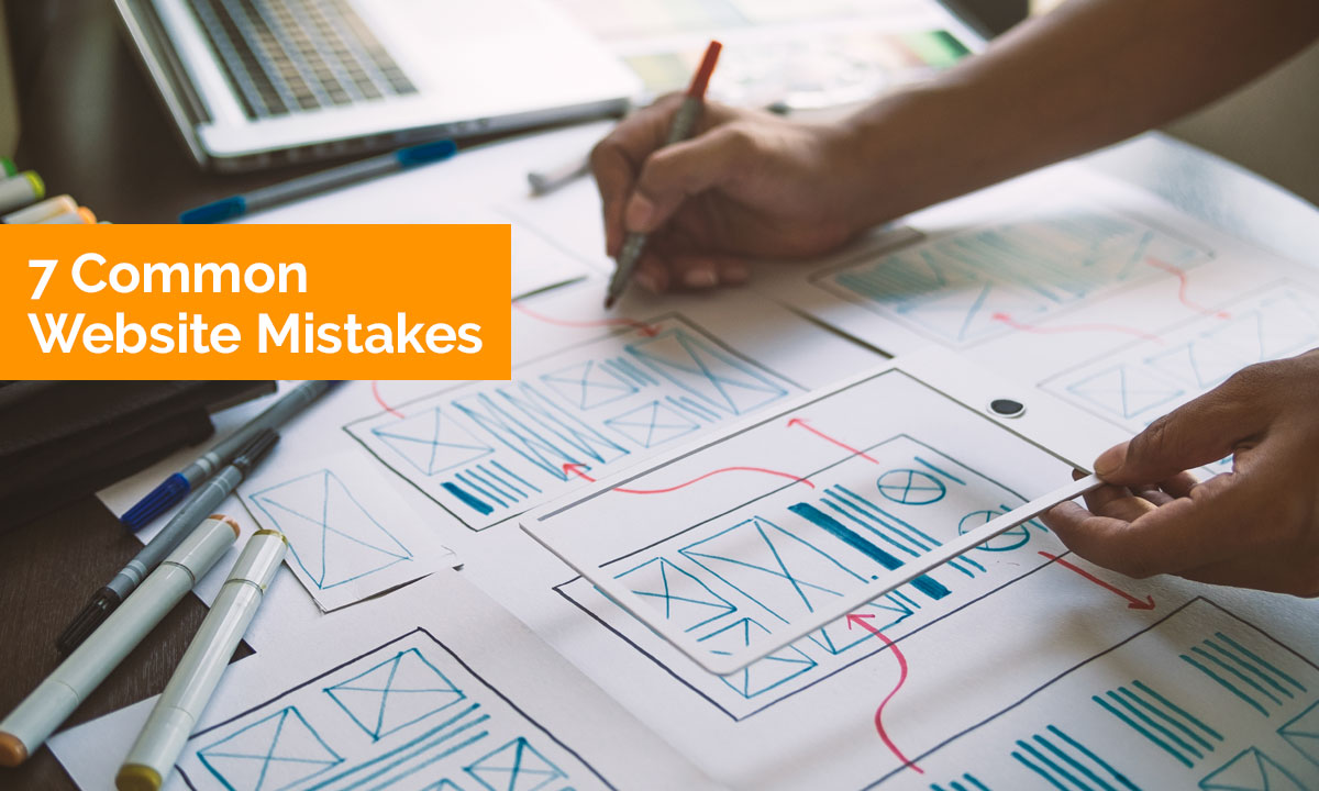 7 Common Website Mistakes (and how to avoid them)